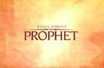 "Three Lessons for Students from the Film ""The Prophet"""