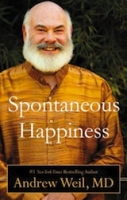 <a href=&#8220;http://www.amazon.com/Spontaneous-Happiness-Andrew-Weil/dp/0316129445/ref=sr_1_1?ie=UTF8&amp;qid=1322773693&amp;sr=8-1&#8221; title=&#8220;Spontaneous Happiness&#8221;>Little Brown and Company, 2011, 281 pages</a>