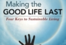 Two More Spring Books: Making the Good Life Last and Another Kind of Public Education