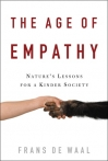 The Age of Empathy, by Frans de Waal Harmony Books, 2009, 291 pages