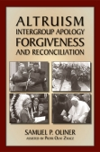 Altruism, Intergroup Apology, Forgivness, and Reconciliation