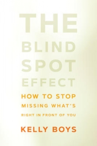 "This essay is adapted from <em><a href=""https://amzn.to/2FUshUZ"">The Blind Spot Effect: How to Stop Missing What's Right in Front of You</a></em> (Sounds True, 2018, 208 pages)."