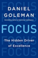 Daniel Goleman&#8217;s new book, <a href=&#8220;http://www.amazon.com/gp/product/0062114867/ref=as_li_ss_tl?ie=UTF8&amp;camp=1789&amp;creative=390957&amp;creativeASIN=0062114867&amp;linkCode=as2&amp;tag=gregooscicen-20&#8221;><em>Focus: The Hidden Driver of Excellence</em></a> (Harper, 2013, 320 pages)