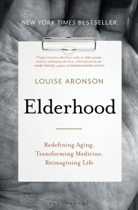 "Bloomsbury Publishing, 2019, 464 pages. Read <a href=""https://greatergood.berkeley.edu/article/item/do_we_need_a_new_roadmap_for_getting_older"">our Q&A</a> with Louise Aronson."