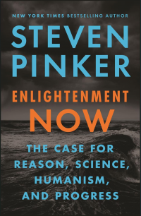 "Viking, 2018, 576 pages. Read <a href=""https://greatergood.berkeley.edu/article/item/is_the_world_really_doomed"">our review</a> of <em>Enlightenment Now</em>."