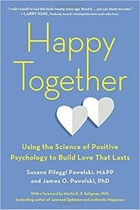 "<a href=""http://amzn.to/2DoCmZR""><em>Happy Together: Using the Science of Positive Psychology to Build Love That Lasts</em></a> (2018, TarcherPerigee, 272 pages)"