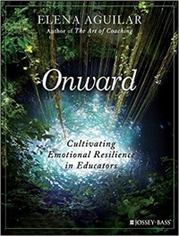 Jossey-Bass, 2018, 384 pages. Read <a href=&#8220;https://greatergood.berkeley.edu/article/item/how_educators_can_become_more_resilient_this_school_year&#8221;>our review</a> of Onward.