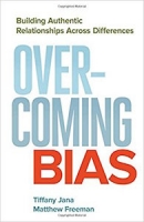 "This essay is adapted from <a href=""https://www.amazon.com/Overcoming-Bias-Authentic-Relationships-Differences/dp/1626567255/ref=sr_1_1?ie=UTF8&qid=1494305940&sr=8-1&keywords=overcoming+bias+building+authentic+relationships+across+differences""><em>Overcoming Bias: Building Authentic Relationships Across Differences</em></a> (Berrett-Koehler Publishers, 2016, 144 pages)"