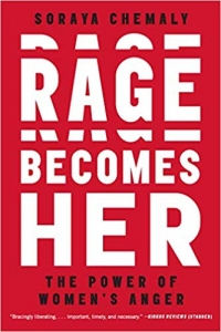 "Atria Books, 2018, 416 pages. Read <a href=""https://greatergood.berkeley.edu/article/item/how_women_can_use_their_anger_for_good"">our review</a> of <em>Rage Becomes Her</em>."