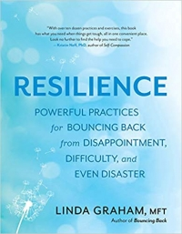 "This essay is adapted from <a href=""https://amzn.to/2P7bFM1""><em>Resilience: Powerful Practices for Bouncing Back from Disappointment, Difficulty, and Even Disaster</em></a> (New World Library, 2018, 304 pages)"