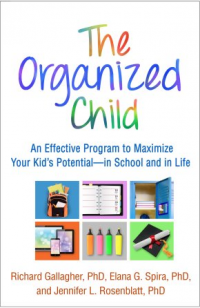 The Guilford Press, 2018, 206 pages. Read <a href=&#8220;https://greatergood.berkeley.edu/article/item/how_to_help_your_kids_get_organized_without_nagging&#8221;>an essay</a> adapted from <em>The Organized Child</em>.