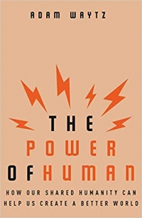 "W. W. Norton & Company, 2019, 272 pages. Read <a href=""https://greatergood.berkeley.edu/article/item/how_to_build_connections_in_a_dehumanized_world"">our review</a> of <em>The Power of Human</em>."