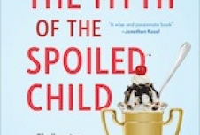 Taking on the Myth of the Spoiled Child