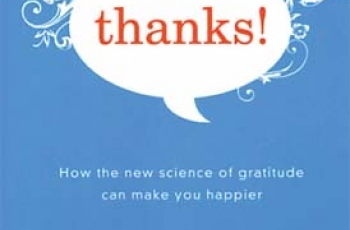 Book Review: Thanks! How the New Science of Gratitude Can Make You Happier