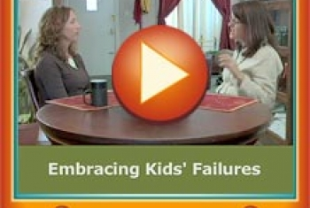 Embracing Kids' Failure