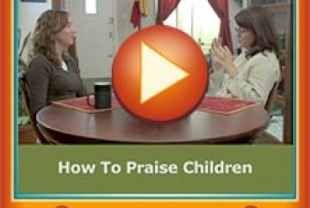 How to Praise Children