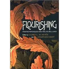 flourishing positive psychology and the life welllived