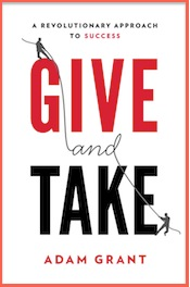 "Read an except from <em>Give and Take</em>, <a href=""http://greatergood.berkeley.edu/article/item/10_ways_to_get_ahead_through_giving"">""10 Way to Get Ahead Through Giving.""</a>"