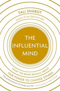 Read <a href=&#8220;https://greatergood.berkeley.edu/article/item/how_to_be_more_persuasive&#8221;>our review</a> of <em>The Influential Mind</em>.