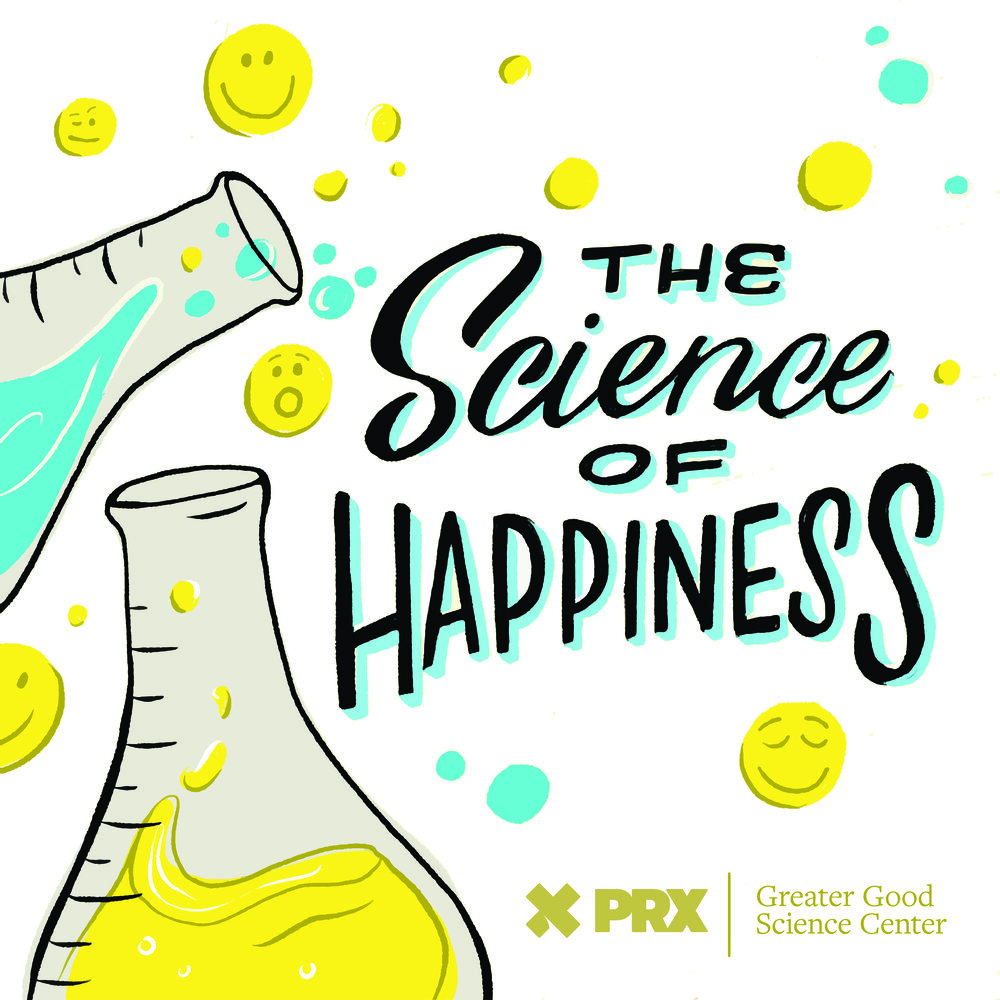 science of happiness podcast