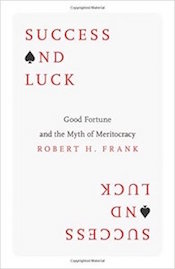 Read <a href=&#8220;http://greatergood.berkeley.edu/article/item/success_hard_work_luck&#8221;>our review</a> of <em>Success and Luck</em>.
