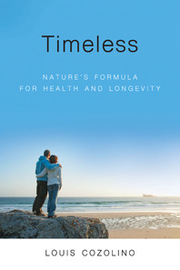 <a href=&#8220;https://amzn.to/2D13kIa&#8221;><em>Timeless: Nature's Formula for Health and Longevity</em></a> (W. W. Norton &amp; Company, 2018, 368 pages)