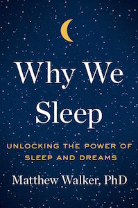 Read our adaptation from Walker&#8217;s book, &#8220;<a href=&#8220;https://greatergood.berkeley.edu/article/item/why_your_brain_needs_to_dream&#8221;>Why Your Brain Needs to Dream</a>.&#8221;