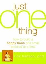 """<a href = """"http://www.amazon.com/Just-One-Thing-Developing-Practice/dp/1608820319/ref=sr_1_1?ie=UTF8&qid=1318374399&sr=8-1"""" title = """"Just One Thing: Desenvolver um Cérebro de Buda Uma Prática Simples de cada vez """"> New Harbinger, 2011, 228 páginas </a>"""