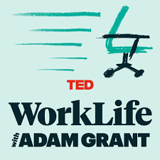 work/life with adam grant