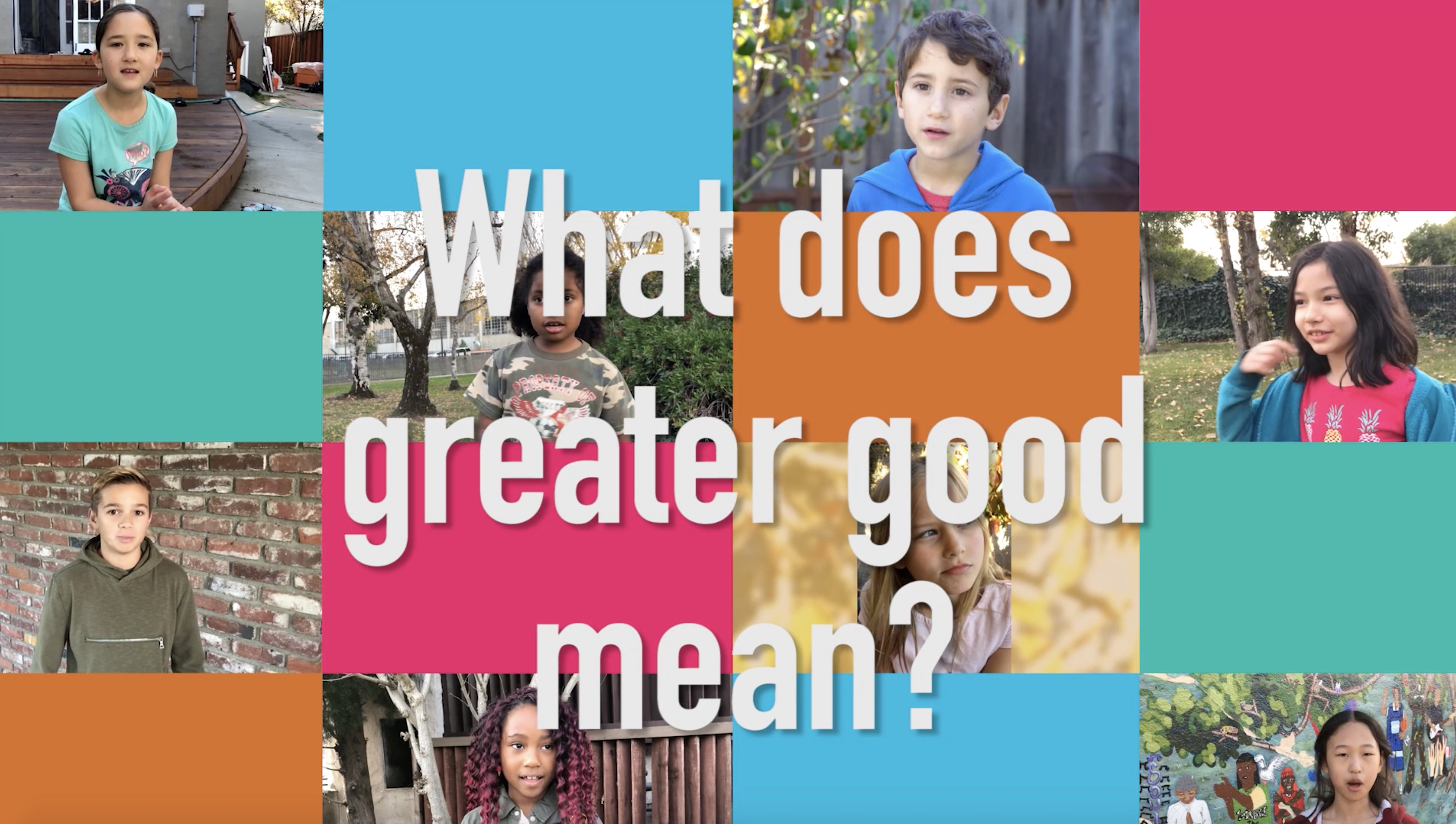 What does greater good mean?