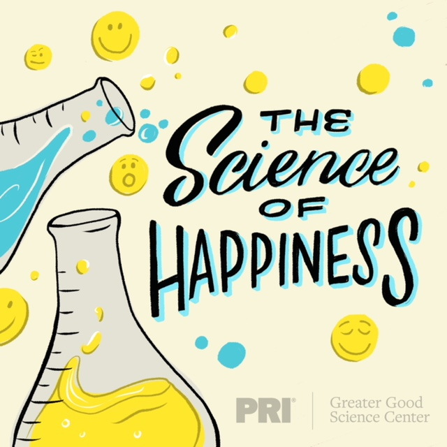 "Trailer for Our New Podcast, ""The Science of Happiness"""